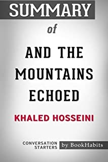 Summary of And the Mountains Echoed by Khaled Hosseini | Conversation Starters