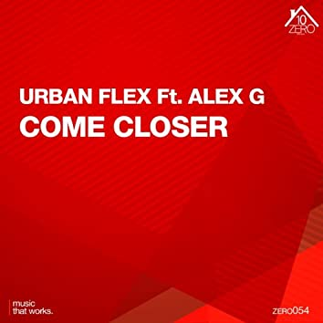 Come Closer (feat. Alex G.)