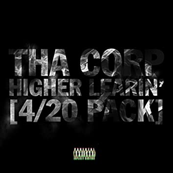 Higher Learnin' (4/20 Pack)