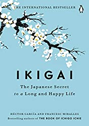 GET IKIGAI THE JAPANESE SECRET TO A LONG HAPPY LIFE (AFFILIATE)
