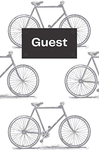 Guest Book: Sign In Log Book For Vacation Rentals, AirBnB, Bed & Breakfast,Bike Trails, Guest House, Restaurants, Pub, Boutique, Spa, Yoga, Gym. Theme: Bike