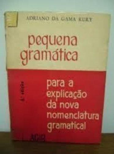 Pequena Gramática para a Explicação da Nova Nomenclatura Gramatical
