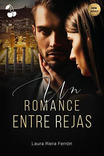 Un romance entre rejas de Laura Riera Ferrón