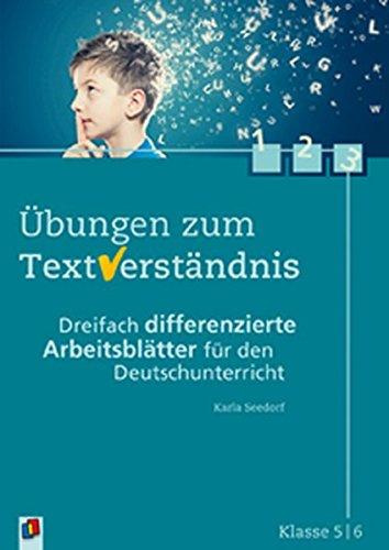 Übungen zum Textverständnis: Klasse 5/6: Dreifach differenzierte Arbeitsblätter für den Deutschunterricht