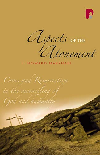 Image of Aspects of the Atonement: Cross and Resurrection in the Reconciling of God and Humanity