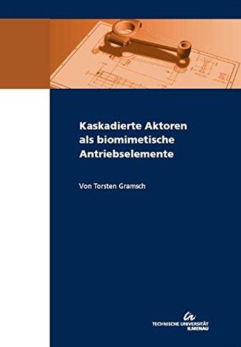 Kaskadierte Aktoren als biomimetische Antriebselemente