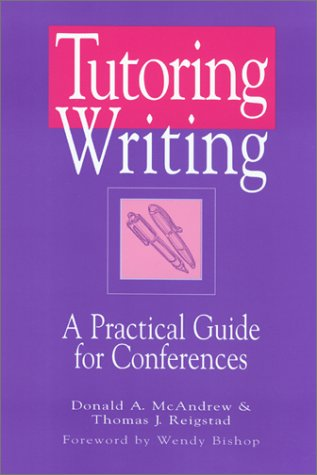 Download Tutoring Writing: A Practical Guide for Conferences 0867095180
