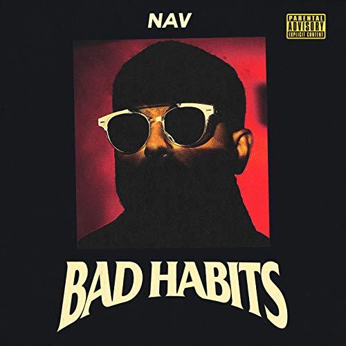 Bad Habits [Explicit]