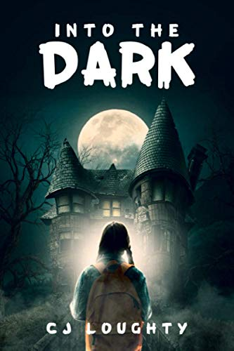 Into the Dark: a scary mystery book for kids aged 9-15