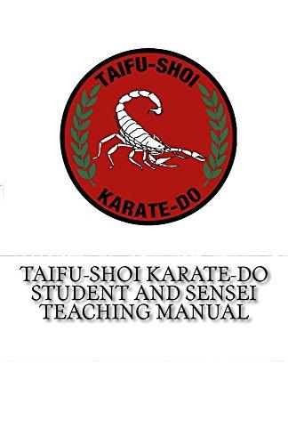 Amazon Com Taifu Shoi Karate Do Student And Sensei Teaching Manual Ebook Pabon Jose Martinez Santos Toledo Luis Kindle Store