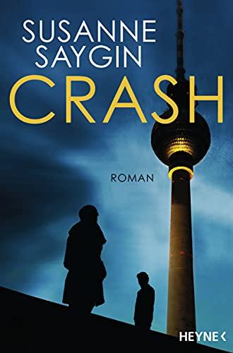 Buchseite und Rezensionen zu 'Crash: Roman (Isa-und-Can-Reihe)' von Susanne Saygin