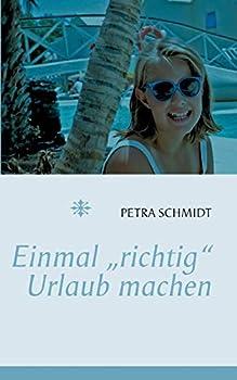 Paperback Einmal richtig Urlaub machen ... [German] Book