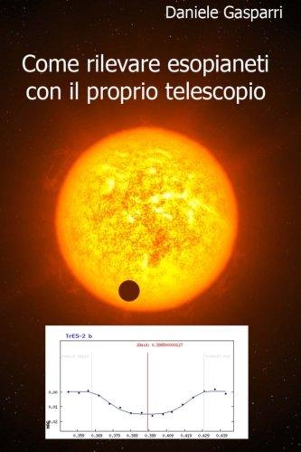 Come rilevare esopianeti con il proprio telescopio