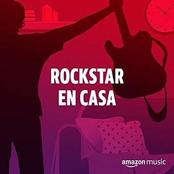 Rockstar en Casa