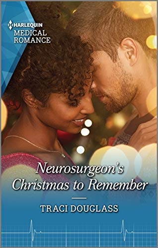 Neurosurgeon's Christmas to Remember (Royal Christmas at Seattle General Book 2)