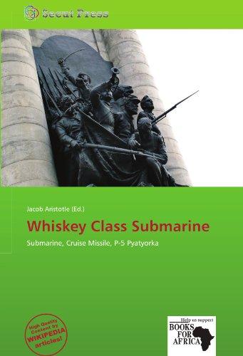 avis classement whisky professionnel Sous-marins de classe whisky: sous-marins, missiles de croisière, P-5 Five