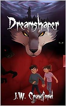 Dreamshaper by [J.W. Crawford, Shae Skelton]