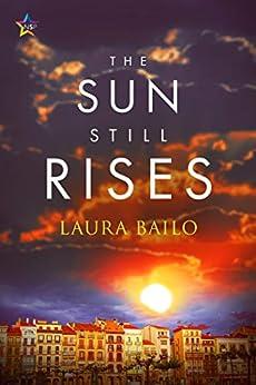 The Sun Still Rises by [Laura Bailo]