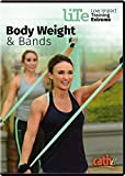 LITE Body Weight & Bands