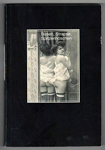 Busen, Strapse, Spitzenhöschen. Erotische Postkarten (Orbis Edition. Die bibliophilen Taschenbücher)