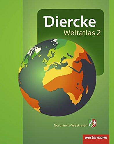 Diercke Weltatlas 2: Aktuelle Ausgabe für Nordrhein-Westfalen