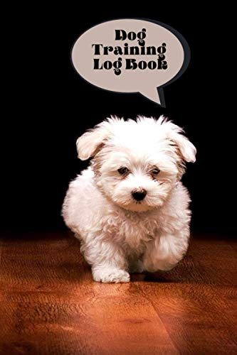 Dog Training Log Book | Dog Teddy Bear background | Trainers Template | Training and Activity Monitor | 6* 9 inches | 120 Pages