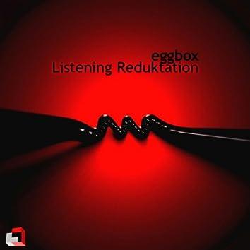 Listening Reduktation EP