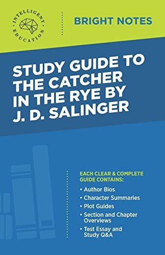 Study Guide to The Catcher in the Rye by J.D. Salinger
