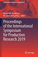 Proceedings of the International Symposium for Production Research 2019 (Lecture Notes in Mechanical Engineering)