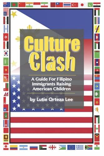 Culture Clash: A Guide for Filipino Immigrants Raising American Children