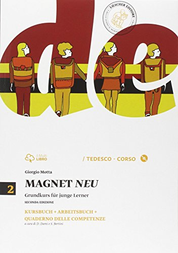 Magnet neu. Vol. 2. Kursbuch, arbeitsbuch con quaderno delle competenze [Lingua tedesca]