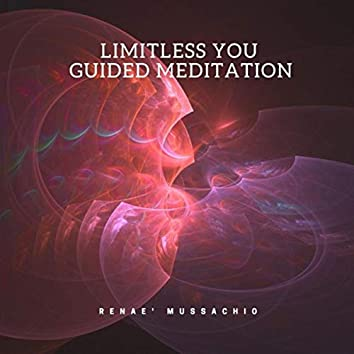 Limitless You Guided Meditation
