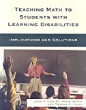 [(Teaching Math to Students with Learning Disabilities : Implications and Solutions)] [By (author) John F. Cawley ] published on (August, 2008)