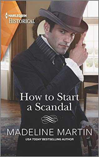 How to Start a Scandal: USA Today Bestselling Author (The London School for Ladies Book 2) (English Edition)