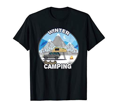 Winter Camping mit Dachzelt - Camper Geschenk Dachzelten T-Shirt