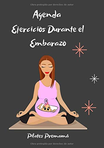 Agenda Ejercicios Durante el Embarazo (Pilates premamá)