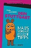 Dein Stuttgart: Mausschlaue Freizeittipps
