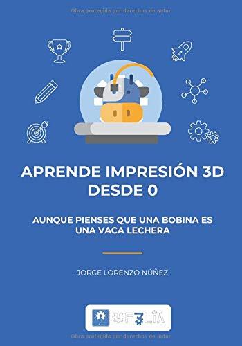 Aprende Impresión 3D desde 0: Aunque pienses que una bobina es una vaca lechera