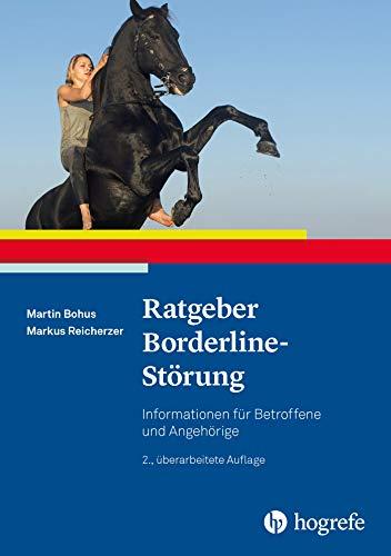 Ratgeber Borderline-Störung: Informationen für Betroffene und Angehörige (Ratgeber...