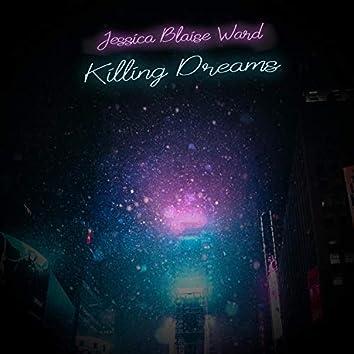 Killing Dreams