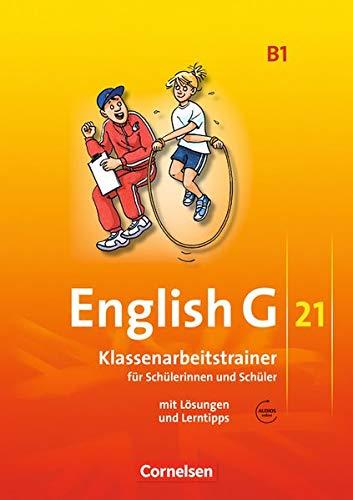 English G 21 - Ausgabe B / Band 1: 5. Schuljahr - Klassenarbeitstrainer mit Lösungen und Audio-Materialien