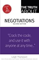 The Truth About Negotiations (2nd Edition) by Leigh Thompson(2013-07-08)