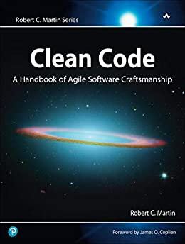 [Martin Robert C.]のClean Code: A Handbook of Agile Software Craftsmanship (English Edition)