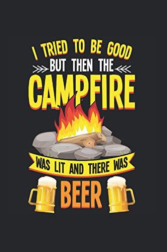 Beer: Lustiger Camping und Bierliebhaber Lagerfeuer Humor Notizbuch DIN A5 120 Seiten für Notizen Zeichnungen Formeln   Organizer Schreibheft Planer Tagebuch