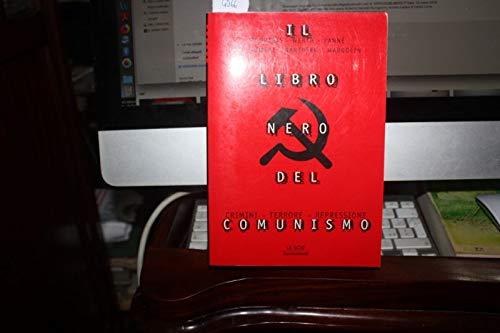 COURTOIS - WERTH E ALTRI. IL LIBRO NERO DEL COMUNISMO+ A MONDADORI, 1998