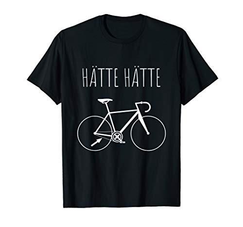 Hätte Hätte Fahrradkette T-Shirt Lustiger Spruch Radfahrer T-Shirt