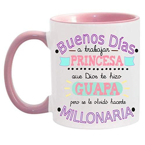 FUNNY CUP Taza Buenos Días Princesa Que Dios te Hizo Guapa Pero se le olvidó hacerte millonaria (Rosa)