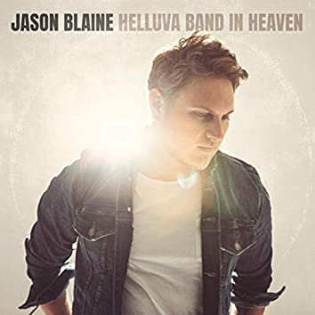 Helluva Band In Heaven
