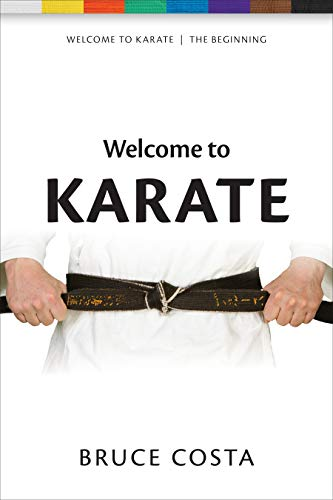 Welcome To Karate (Welcome to Karate, 1, Band 1)