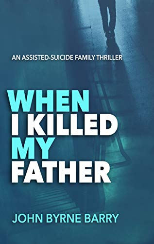 When I Killed My Father